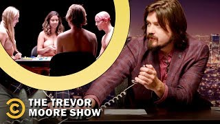 Achieving World Peace with Flat Earth Theory, Strip Board Games and Cool Cat - The Trevor Moore Show