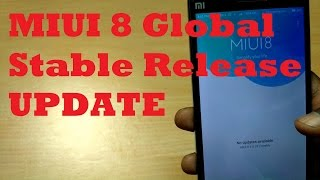 (HINDI) New Miui 8 Global stable Release Update & MIUI8 v(6.8.18) Global Beta quick review