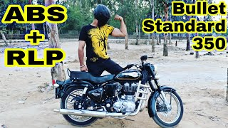 ROYAL ENFIELD BULLET 350 ABS TEST & USER REVIEW | STANDARD 350 ABS & RLP explained | ENGINEER SINGH