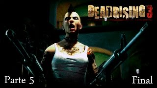 Dead Rising 3 DLC Angel Caido Walkthrough Parte 5 FINAL - Español (Xbox One Gameplay HD)