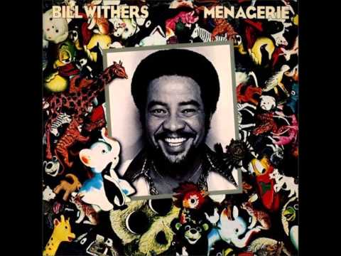 Bill Withers - Rosie
