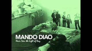 Watch Mando Diao Not A Perfect Day video