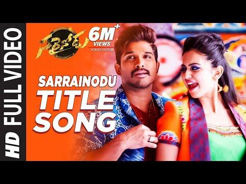 Sarrainodu Video Songs | Sarrainodu Full Video Song | Allu Arjun, Rakul Preet | SS Thaman thumbnail