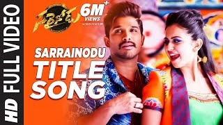 Sarrainodu Full Video Song | Sarrainodu Video Songs | Allu Arjun, Rakul Preet | SS Thaman