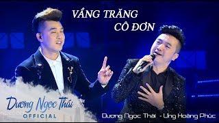 Vầng Trăng Cô Đơn - Dương Ngọc Thái ft Ưng Hoàng Phúc - Liveshow TÁI SINH Hà Nội