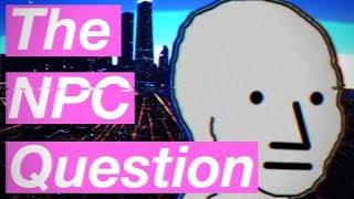 The NPC Question