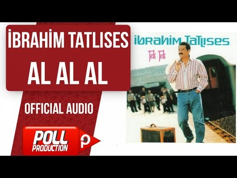 İbrahim Tatlıses - Al Al Al - ( Official Audio )