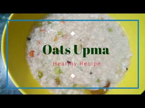 Oats Upma Recipe | Vegetable Oats Upma | Healthy Breakfast Ideas | Weight Loss Recipe
