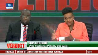 Elections Postponement: Analysts Ask Buhari To Take Responsibility Pt.3 |The Verdict|