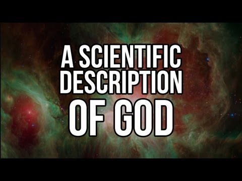 A Scientific Description of God