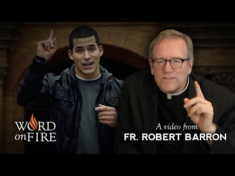 "Fr. Barron comments on ""Why I Hate Religion, But Love Jesus"""
