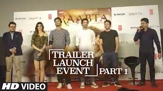 Youtube Live Session : Raabta Trailer Launch | Part - 1 | Sushant Singh Rajput & Kriti Sanon