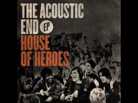 House Of Heroes - Ghost