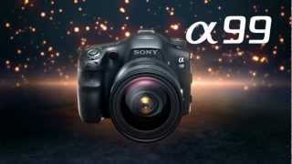 OFFICIAL - Introducing the A99 Full Frame camera from Sony