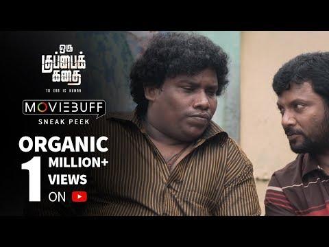 Oru Kuppai Kathai - Moviebuff Sneak Peek 1 | Dinesh, Manisha Yadav |  Kaali Rangasamy