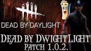 Dead by DwightLight Patch 1.0.2 - Dead by Daylight - Survivor #3