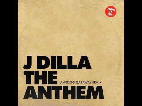 J Dilla - Anthem ft. Frank n Dank (Amerigo Gazaway Remix)