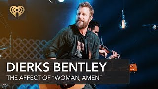 "Download Lagu How Dierks Bentley's ""Woman, Amen"" Become More Than Just A Song? 