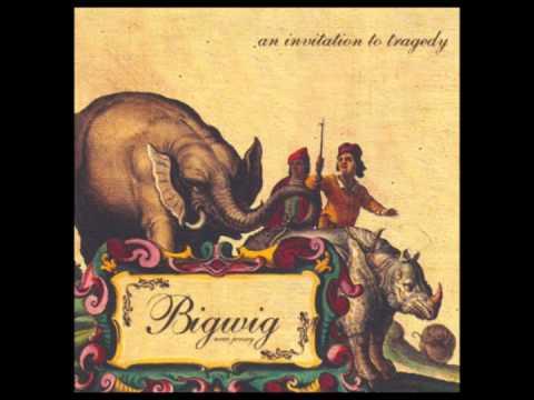 Bigwig - Who Am I To Stay