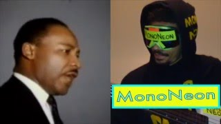 MonoNeon: Martin Luther King Jr. -