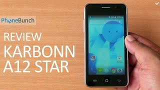 Karbonn A12 Star Review