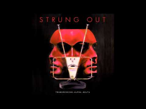 Strung Out - Modern Drugs