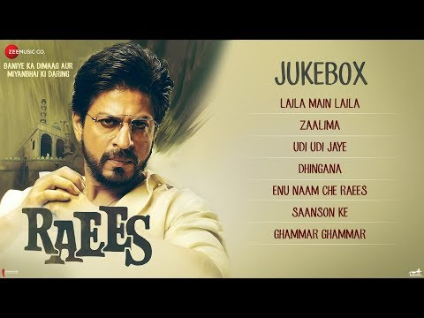 Raees -  Full Movie Audio Jukebox | Shah Rukh Khan & Mahira Khan thumbnail