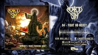 "Morbid Sin - ""Fight no Mercy"" [Audio]"