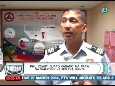 [Balitaan] Phil. coast guard kasado na para sa darating na Semana Santa [04|08|14]