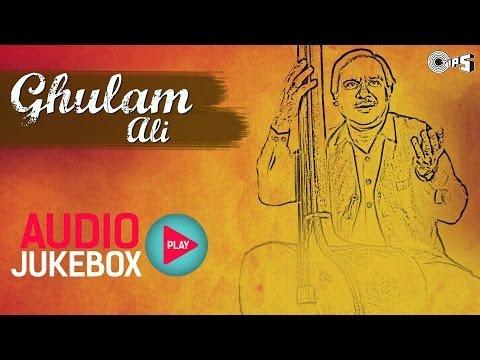 Ghulam Ali Best Ghazals Collection - Audio Jukebox