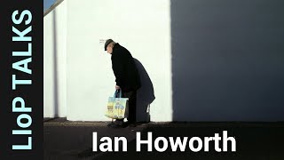Photography Talk: Ian Howorth - 35mm and medium format photography