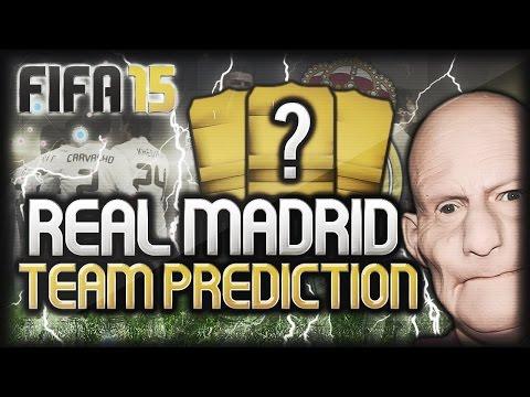 FIFA 15 REAL MADRID TEAM PREDICTION - SWEET JESUS THAT TEAM