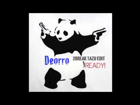 Deorro - READY! (2BREAK Tazu Edit) สนุกดี