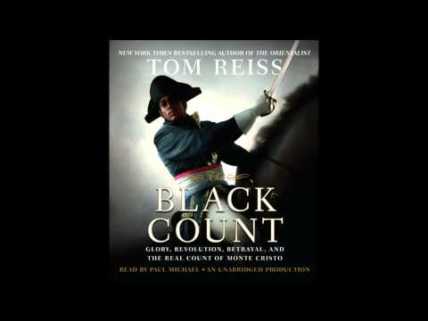 The Black Count by Tom Reiss, read by Paul Michael (audiobook excerpt)