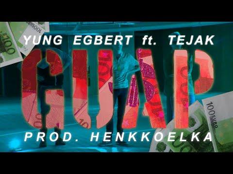 Yung Egbert ft. Tejak - GUAP