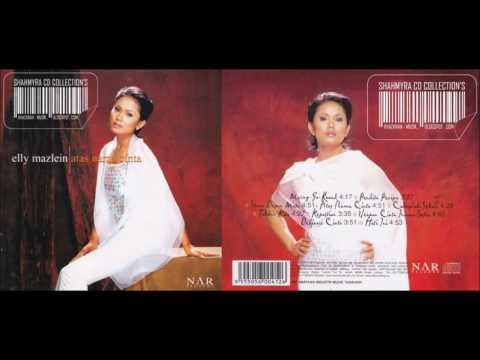Elly Mazlein - Atas Nama Cinta (Audio + Cover Album)