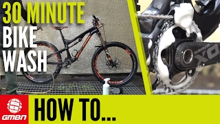 The 30 Minute Bike Wash - How To Clean Your BIke