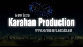 Karahan Production - Program Deneme İntro