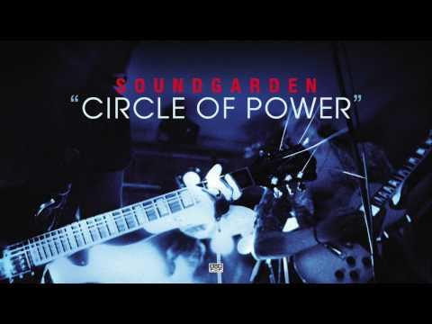 Soundgarden - Circle Of Power