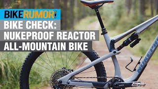Nukeproof Reactor all-mountain trail bike - First Ride Review