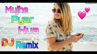 Mujhe Pyaar Hua Dj Remix song ( Non Stop Hindi Dj ) (New Hindi Dj remix) Old Hindi dj song 
