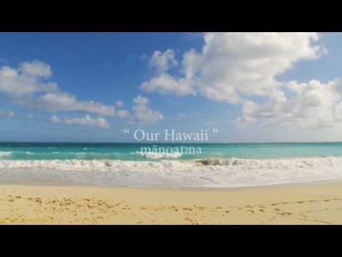 "Manoa DNA - ""Our Hawai'i"" - 2011 Hawai'i Tourism Japan Campaign"