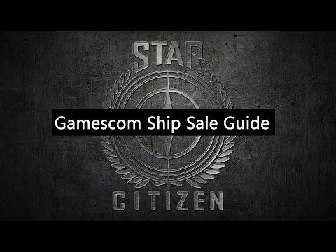 Gamescom Ship Sale Guide ✯ Star Citizen