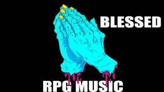 "BASE DE TRAP "" BLESSED "" USO LIBRE | PRODUCIDO POR - RPG MUSIC"
