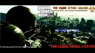 GTA 5 - The Zombie Attack Legacies™ OST - No Less than Victory