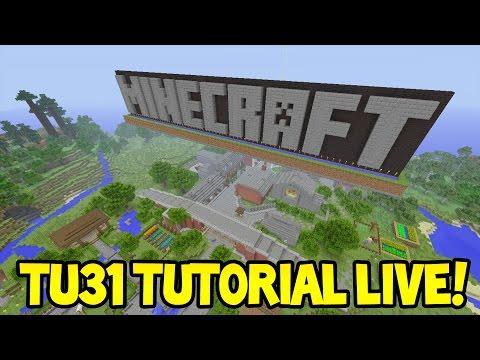 LIVE! - Minecraft (Xbox360/PS3) - Title Update 31- NEW Tutorial World