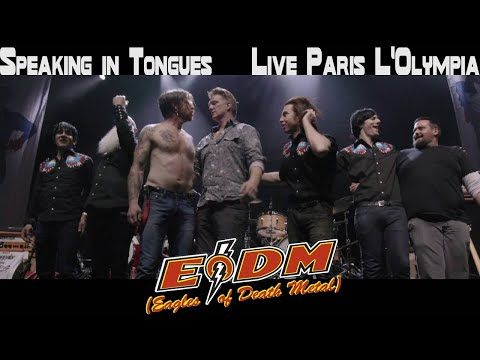 Eagles Of Death Metal - Speaking In Tongues Live