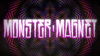 MONSTER MAGNET - Watch Me Fade (Lyric Video)