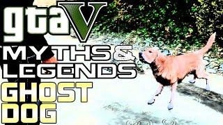 GTA 5 | Myths & Legends (60fps) | Ghost Dog