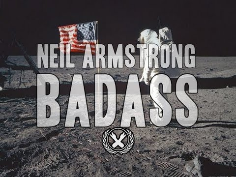 Six Reasons Neil Armstrong was a BADASS
